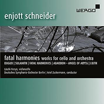 Schneider: Fatal Harmonies