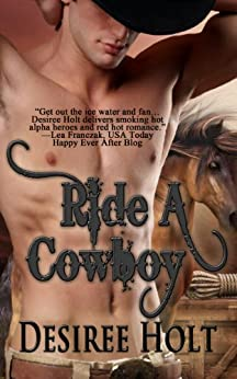 Ride A Cowboy (Cowboy Kink) by [Desiree Holt]