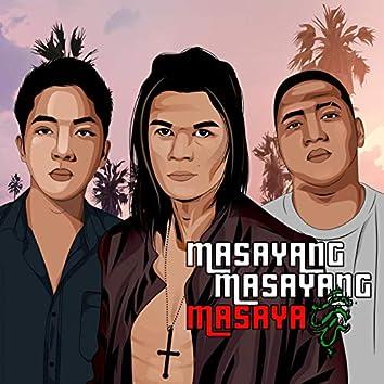 Masayang Masayang Masaya (feat. Calixto Dean)