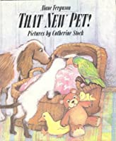 That New Pet 068805515X Book Cover