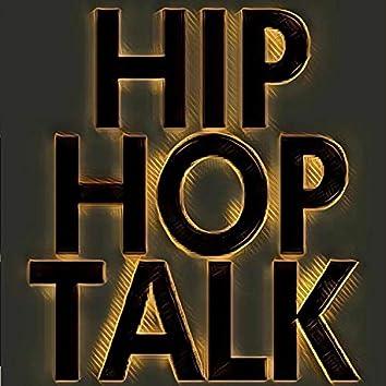 Hip-Hop Talk Cypher, Vol. 1 (feat. Wyso Hye, Deadlyforce, Park Ave, KoolzHigh & Ace Stanley)