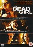 Dead Girl [Edizione: Regno Unito] [Edizione: Regno Unito]