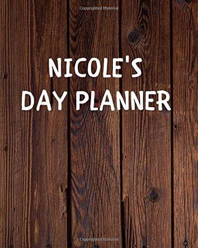 Nicole's Day Planner: Yearly Daily Goal Planer Journal Gift for Nicole / Notebook / Diary / Unique Greeting Card Alternative