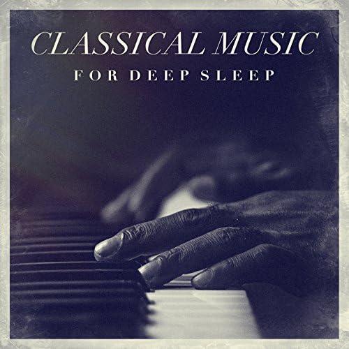 Classical Study Music, Classical Music Radio & Deep Sleep Relaxation
