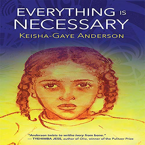 Everything Is Necessary audiobook cover art