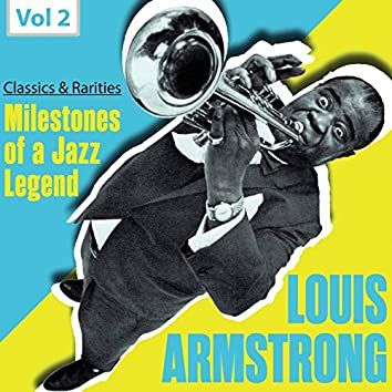 Milestones of a Jazz Legend: Louis Armstrong, Vol. 2