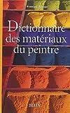 Dictionnaire des matériaux du peintre de Perego (13 janvier 2005) Broché - 13/01/2005