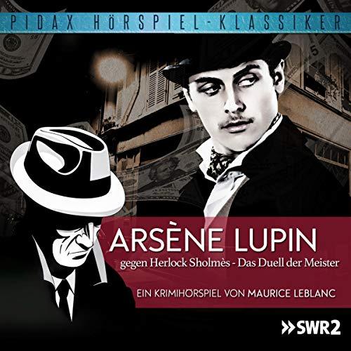 Arsène Lupin gegen Herlock Sholmès - Das Duell der Meister Titelbild