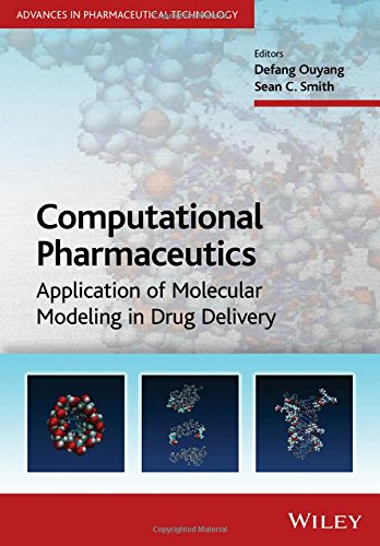 Computational Pharmaceutics: Application of Molecular Modeling in Drug Delivery (Advances in Pharmaceutical Technology)