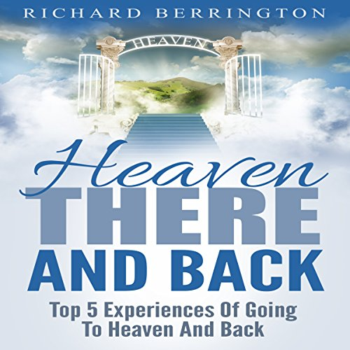 Heaven: There and Back audiobook cover art
