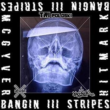 Bangin' 3 Stripes (feat. McGyver)
