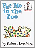 Put Me in the Zoo (Beginner Books(R))