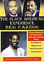 From Poverty to Purpose: The Ben Carson Story [DVD]