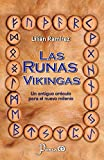 Las runas vikingas: Un antiguo oraculo para el nuevo milenio