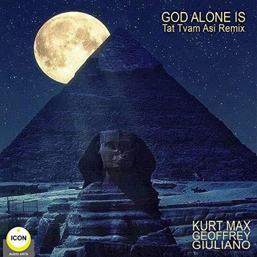 God Alone Is - Tat Tvam Asi Remix cover art