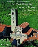 The Most Beautiful Country Towns of Tuscany Review