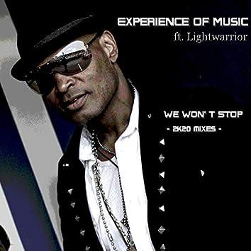 We Won't Stop - 2k20 Mixes -