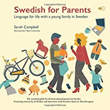Swedish for Parents: Language for life with a young family in Sweden