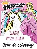 princess livre de coloriage les filles: livre de coloriage adulte pour les enfants.Livre de coloriage et d'activités de la princesse - 70 pages pour ... de 4 à 10 ans, idée de cadeau d'anniversaire