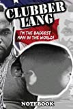 Notebook: Mr T Part Two Clubber Lang Rocky Iii , Journal for Writing, College Ruled Size 6' x 9', 110 Pages