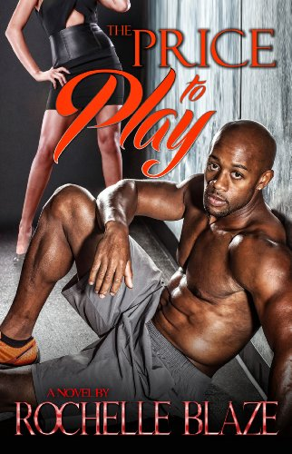 The Price to Play (The Price to Play Series Book 1) (English Edition)
