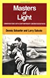 Masters of Light - Conversations With Contemporary Cinematographers