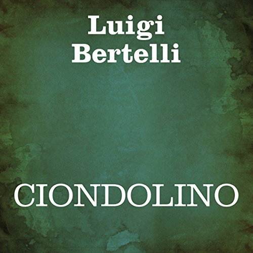 Ciondolino audiobook cover art