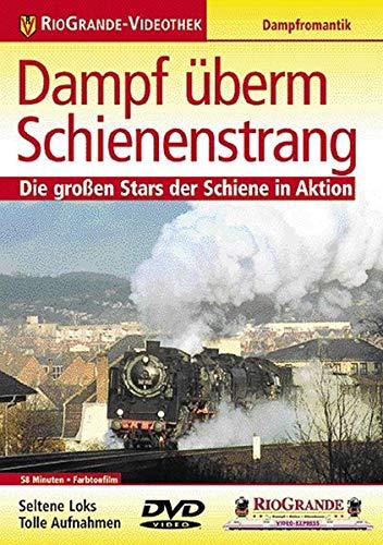 Dampf überm Schienenstrang - Die großen Stars der Schiene in Aktion