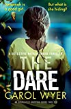The Dare: An absolutely gripping crime thriller (Detective Natalie Ward Series, Band 3) - Carol Wyer