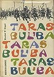 Taras Bul'ba. Trad. di N. Festa. Con 50 illustrazioni in nero e 32 tavole a colori di A. M. Gherasimov.