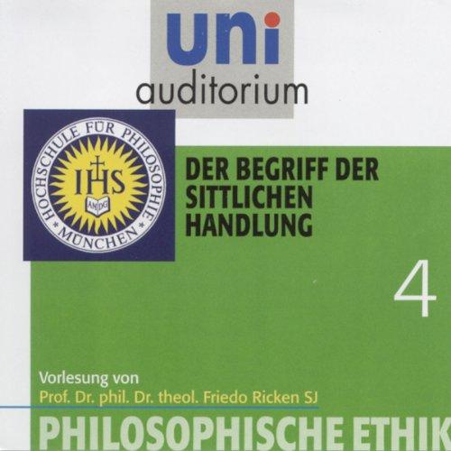 Der Begriff der sittlichen Handlung (Uni-Auditorium) Titelbild
