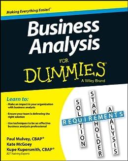 [Kupe Kupersmith, Paul Mulvey, Kate McGoey]のBusiness Analysis For Dummies (English Edition)