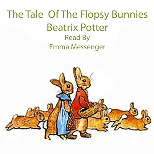 The Tale of the Flopsy Bunnies audiobook cover art