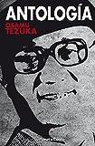 Antología Tezuka (Manga: Biblioteca Tezuka)