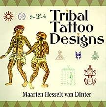 Tribal Tattoo Designs by Maarten Hesselt Van Dinter (2000-04-06)
