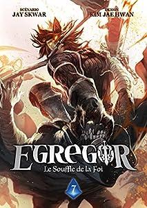 Egregor - Le Souffle de la Foi Edition simple Tome 7