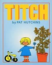 Titch by Pat Hutchins; Pat Hutchins(1997-10-02)