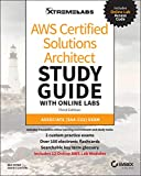 AWS Certified Solutions Architect Study Guide with Online Labs: Associate SAA–C02 Exam
