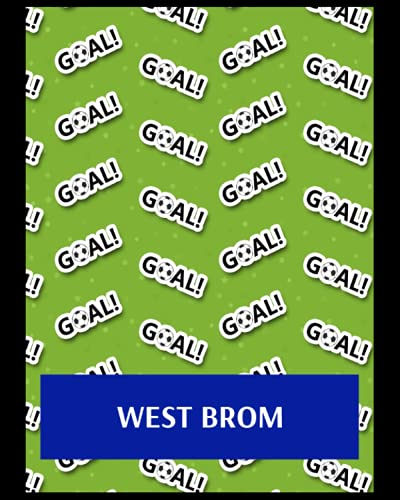 West Brom: Life Planner, West Bromwich Albion FC Personal Journal, West Bromwich Albion Football Club, West Bromwich Albion FC Diary, West Bromwich Albion FC Planner, West Bromwich Albion FC