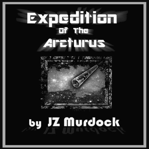 Expedition of the Arcturus audiobook cover art