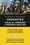 Viaje Al Parnaso y Poesías Sueltas, Cervantes, Colección La Crítica Literaria por el célebre crítico literario Juan Bautista Bergua, Ediciones Ibéricas