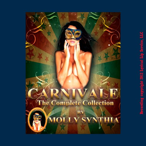 Molly Synthia's Carnivale: The Complete Collection audiobook cover art