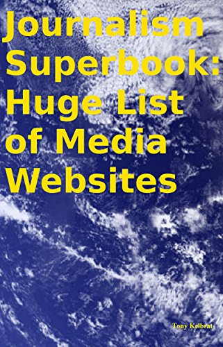 Journalism Superbook: Huge List of Media Websites