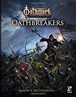 Oathbreakers (Oathmark: Battles of the Lost Age)