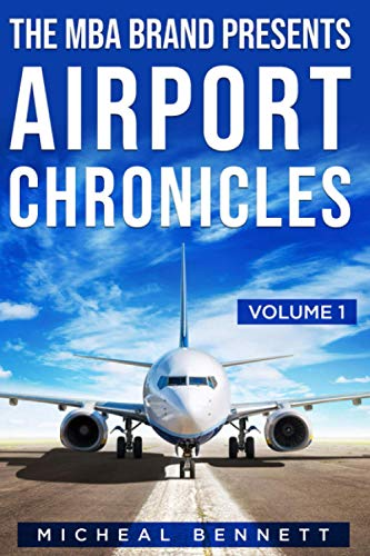 The MBA Brand Presents Airport Chronicles Volume 1