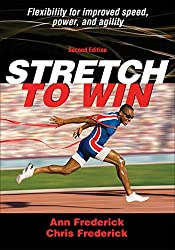 ann frederick, christopher frederick, stretch to win, best stretching book, best flexibility exercise book