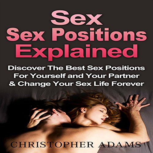 Sex Positions Explained audiobook cover art