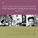The Women Of Bossa Nova: Volume One