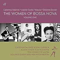 The Women of Bossa Nova: Vol 1