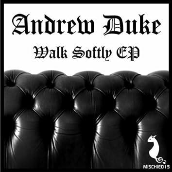 Walk Softly EP